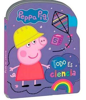 PEPPA PIG. LIBRO CON FORMA. TODO ES CIENCIA