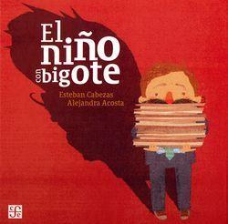 EL NIÑO CON BIGOTE