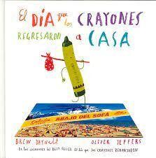 DÍA EN QUE LOS CRAYONES REGRESARON A CASA, EL