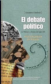 EL DEBATE POLÍTICO EN MÉXICO A FINALES DEL SIGLO XX