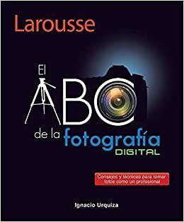 EL ABC DE LA FOTOGRAFIA DIGITAL