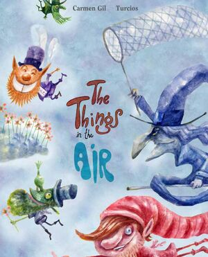 THE THINGS IN THE AIR