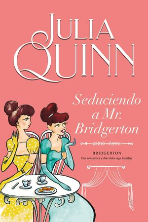 SEDUCIENDO A MR BRIDGERTON