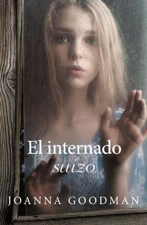 INTERNADO SUIZO, EL