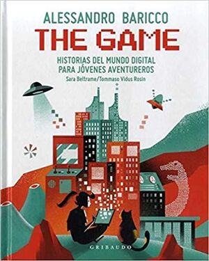 THE GAME: HISTORIAS DEL MUNDO DIGITAL PARA JÓVENES AVENTUREROS