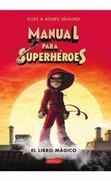 MANUAL PARA SUPERHEROES