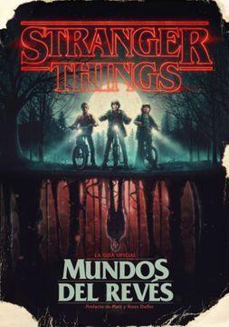 STRANGER THINGS. EL MUNDO DEL REVÉS