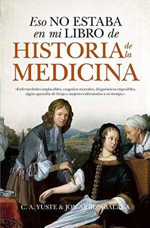 ESTO NO ESTABA EN MI LIBRO DE HISTORIA DE LA MEDICINA