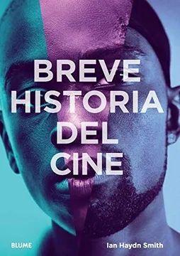 BREVE HISTORIA DEL CINE