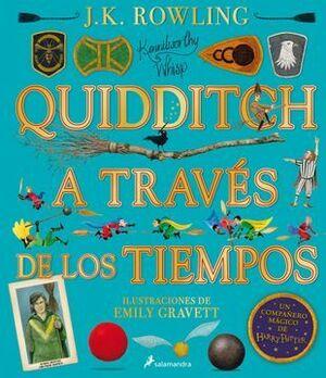 QUIDDITCH A TRAVÉS DE LOS TIEMPOS ILUSTRADO
