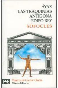 AYAX LAS TRAQUINIAS.ANTIGONA EDIPO REY /SOFOCLES