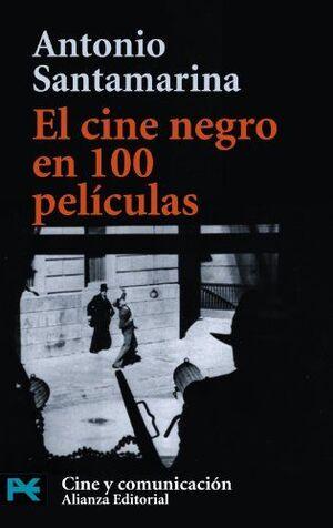 CINE NEGRO EN 100 PELÍCULAS, EL