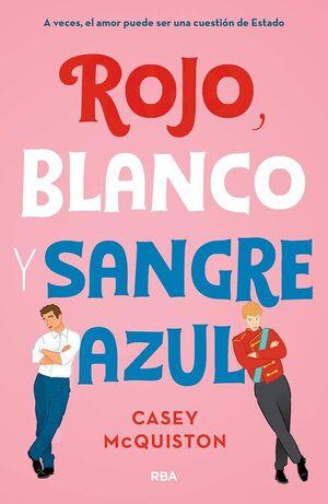 ROJO, BLANCO Y SANGRE AZUL