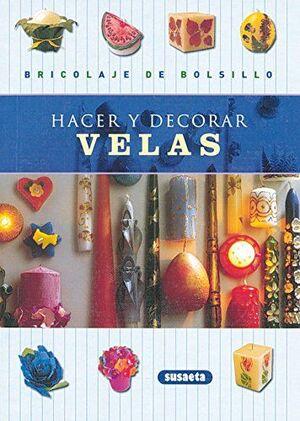 HACER Y DECORAR VELAS