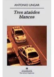 TRES ATAÚDES BLANCOS