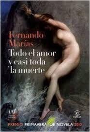 TODO EL AMOR Y CASI TODA LA MUERTE