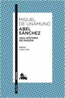ABEL SANCHEZ MIGUEL DE UNAMUNO