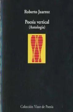 POESÍA VERTICAL (ANTOLOGÍA)