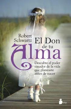 DON DE TU ALMA, EL