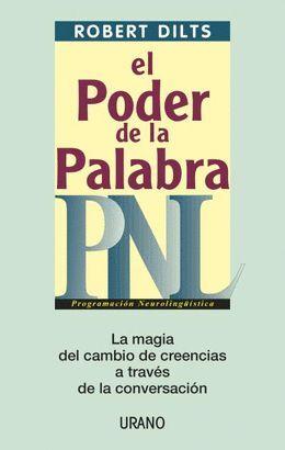 P.N.L. PODER DE LA PALABRA, EL