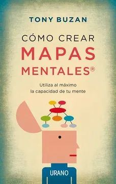 COMO CREAR MAPAS MENTALES- NUEVA EDICION-