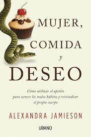 MUJER, COMIDA Y DESEO
