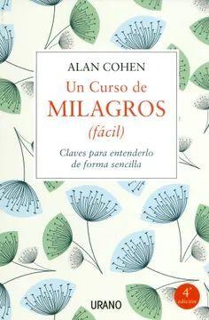 CURSO DE MILAGROS (FACIL), UN