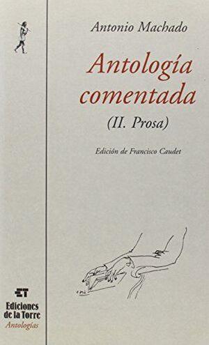 ANTOLOGÍA COMENTADA (II. PROSA)
