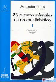 26 CUENTOS INFANTILES EN ORDEN ALFABÉTICO TOMO I
