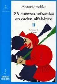 26 CUENTOS INFANTILES EN ORDEN ALFABÉTICO TOMO II