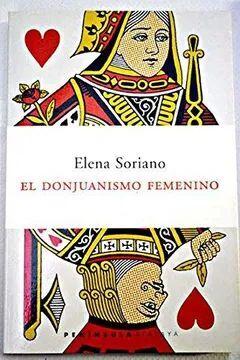 EL DONJUANISMO FEMENINO