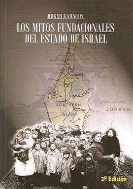 MITOS FUNDACIONALES DEL ESTADO DE ISRAEL
