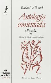 ANTOLOGÍA COMENTADA RAFAEL ALBERTI