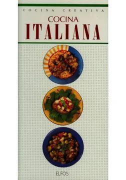 COCINA CREATIVA: COCINA ITALIANA