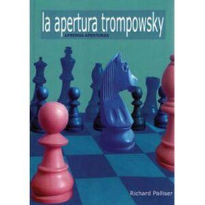 APRENDA APERTURAS APERTURA TROMPOWSKY