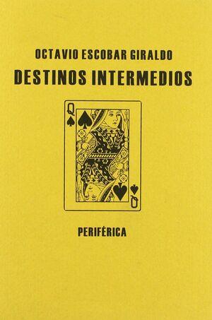 DESTINOS INTERMEDIOS