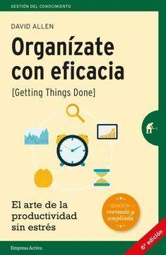 ORGANIZATE CON EFICACIA -EDICION REVISADA