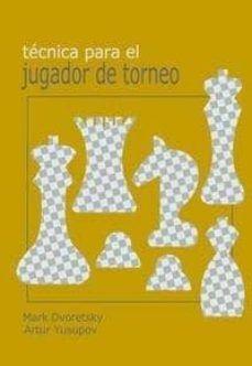 TECNICAS PARA EL JUGADOR DE TORNEO