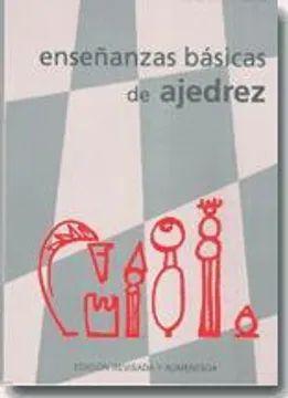 ENSEÑANZAS BASICAS DE AJEDREZ