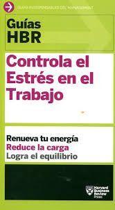CONTROLA EL ESTRES EN EL TRABAJO