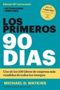 PRIMEROS 90 DIAS, LOS