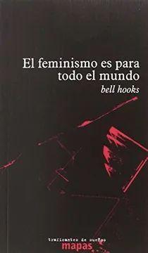 FEMINISMO ES PARA TODO EL MUNDO