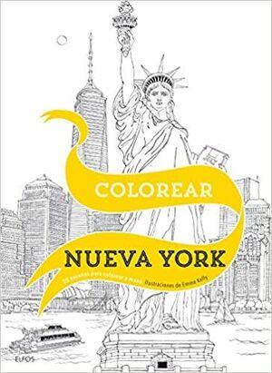 COLOREAR NUEVA YORK: 20 ESCENAS PARA COLOREAR A MANO; ILUSTRACIONES DE EMMA KELLY