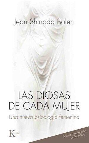 DIOSAS DE CADA MUJER, LAS - NVA EDICION -