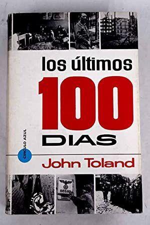 LOS ÚLTIMOS 100 DÍAS
