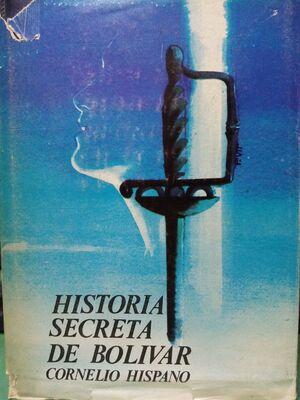 HISTORIA SECRETA DE BOLIVAR