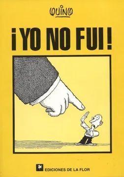 ¡YO NO FUI!