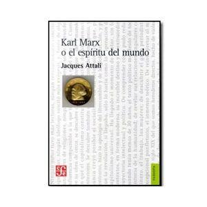 KARL MARX O EL ESPÍRITU DEL MUNDO. BIOGRAFÍA