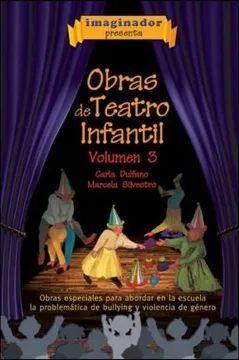 OBRAS DE TEATRO INFANTIL VOLUMEN 3