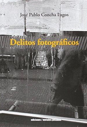 DELITOS FOTOGRÁFICOS